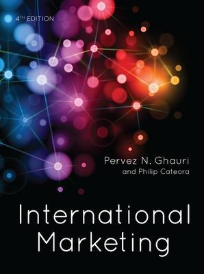 International Marketing - Ghauri, Pervez, and Cateora, Philip