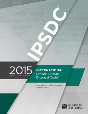 International Private Sewage Disposal Code - International Code Council
