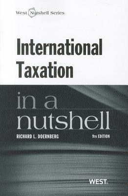 International Taxation in a Nutshell - Doernberg, Richard L