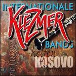 Internationale Klezmer Bands Helfen Kosovo