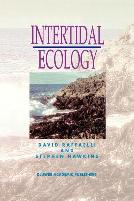 Intertidal Ecology - Raffaelli, Dave, and Raffaelli, David, and Hawkins, Stephen