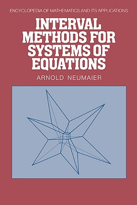 Interval Methods for Systems of Equations - Neumaier, Arnold
