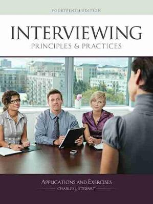 Interviewing Principles and Practices: Applications and Exercises - Stewart, Charles J.