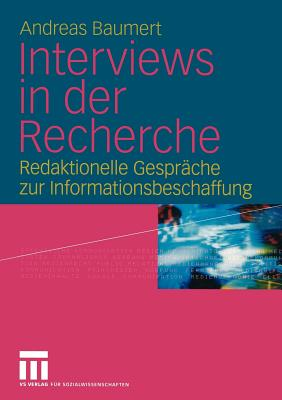 Interviews in Der Recherche - Baumert, Andreas