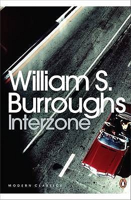 Interzone - Burroughs, William S., and Grauerholz, James (Editor)