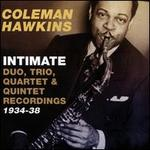 Intimate: Duo, Trio, Quartet & Quintet, 1934-38