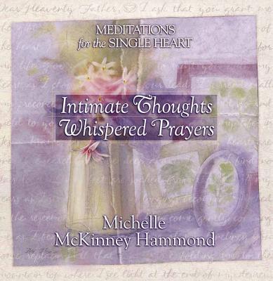 Intimate Thoughts, Whispered Prayers - Hammond, Michelle McKinney