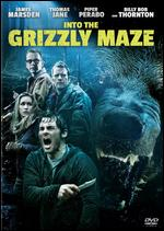 Into the Grizzly Maze - David Hackl
