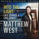 Into the Light: Life Stories and Live Songs [CD/DVD] [Deluxe Edition]