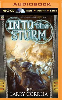 Into the Storm - Correia, Larry