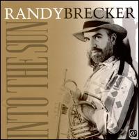 Into the Sun - Randy Brecker