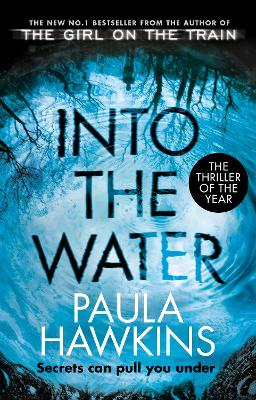 Into the Water: The Sunday Times Bestseller - Hawkins, Paula