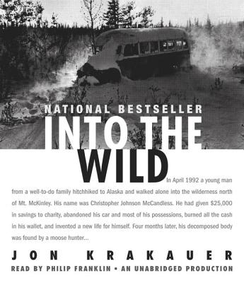 Into the Wild - Krakauer, Jon, and Franklin, Philip (Read by)
