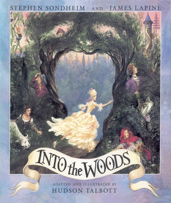 Into the Woods - Sondheim, Stephen, and Lapine, James