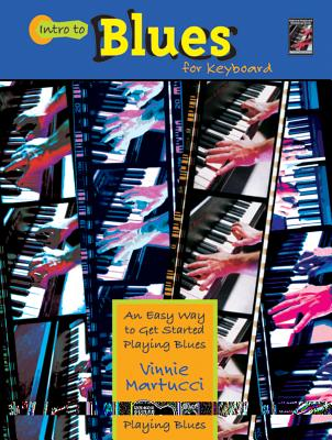 Intro to Blues Keyboard - Martucci, Vinnie