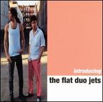 Introducing Flat Duo Jets - Flat Duo Jets