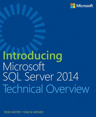Introducing Microsoft SQL Server 2014 - Mistry, Ross
