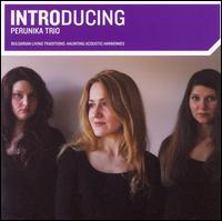 Introducing Perunika Trio - Perunika Trio