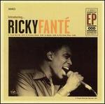 Introducing...Ricky Fanté [EP]