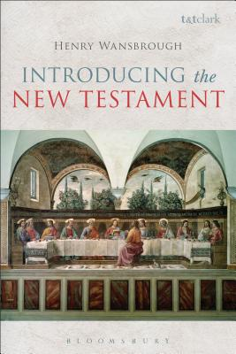 Introducing the New Testament - Wansbrough, Henry