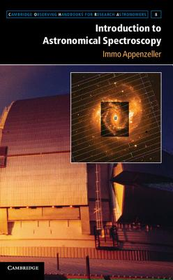 Introduction to Astronomical Spectroscopy - Appenzeller, Immo