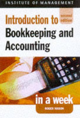 Introduction to Book-keeping and Accounting in a Week - Mason, Roger