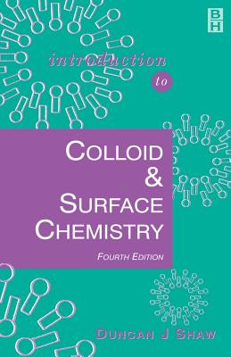 Introduction to Colloid and Surface Chemistry - Shaw, Duncan