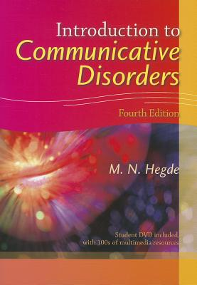 Introduction to Communicative Disorders - Hegde, M N