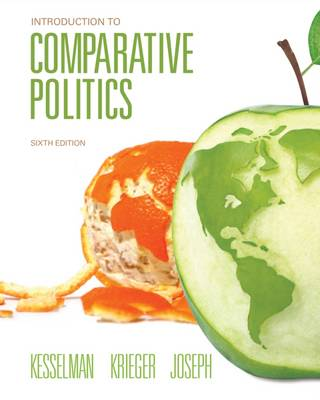 Introduction to Comparative Politics - Kesselman, Mark, and Krieger, Joel, and Joseph, William A