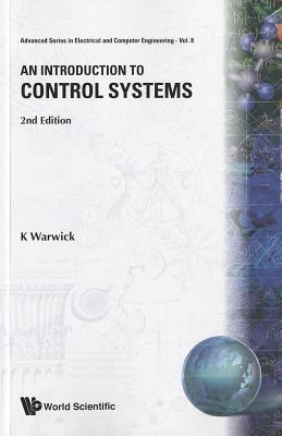 Introduction to Control Systems, an (2nd Edition) - Warwick, Kevin