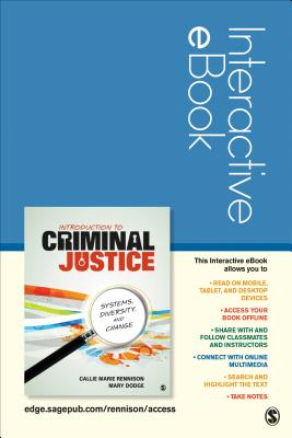 Introduction to Criminal Justice Interactive eBook Student Version: Systems, Diversity, and Change - Rennison, Callie Marie, and Dodge, Mary J