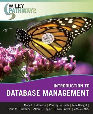 Introduction to Database Management - Gillenson, Mark L, and Ponniah, Paulraj, Ph.D., and Kriegel, Alex, MCSD