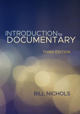 Introduction to Documentary - Nichols, Bill