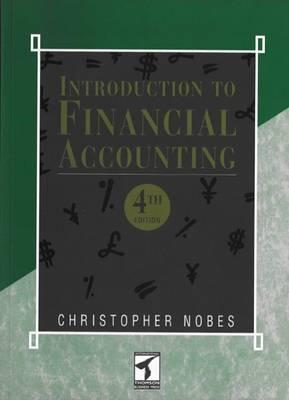 Introduction to Financial Accounting - Nobes, Christopher W