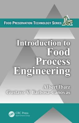 Introduction to Food Process Engineering - Ibarz, Albert