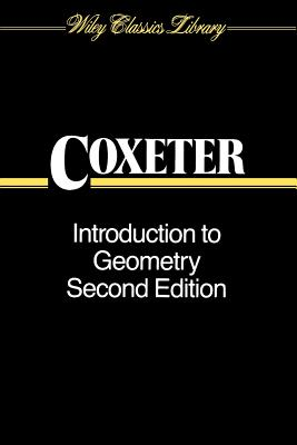 Introduction to Geometry - Coxeter, H S M, and Coxeter