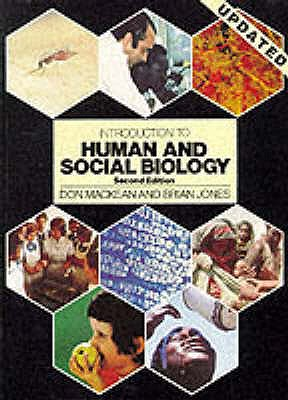 Introduction to Human and Social Biology - Mackean, D. G., and Jones, Brian