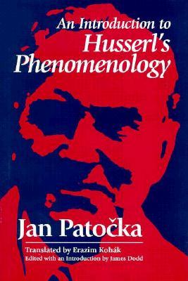 Introduction to Husserl's Phemelogy - Patocka, Jan, and Dodd, James (Editor), and Kohak, Erazim (Translated by)