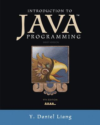 Introduction to Java Programming, Brief Version Plus Myprogramminglab with Pearson Etext -- Access Card Package - Liang, Y Daniel