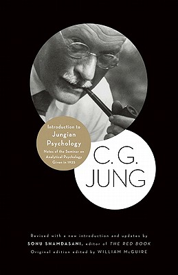 Introduction to Jungian Psychology: Notes of the Seminar on Analytical Psychology Given in 1925 - Jung, C G, Dr.