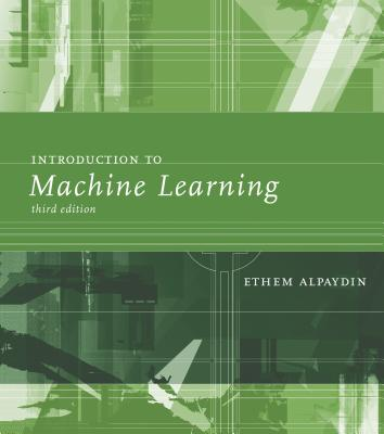 Introduction to Machine Learning - Alpaydin, Ethem