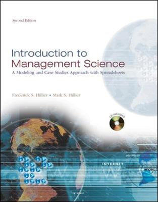 Introduction to Management Science W/ Student CD-ROM - Hillier, Frederick S, and Hillier, Mark S, Professor, and Hillier Frederick