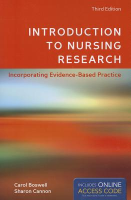Introduction to Nursing Research: Incorporating Evidence-Based Practice - Boswell, Carol