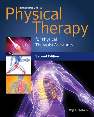 Introduction to Physical Therapy for Physical Therapist Assistants - Dreeben-Irimia, Olga