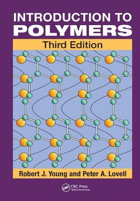 Introduction to Polymers - Young, Robert J.