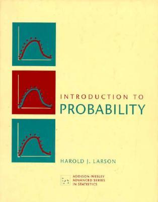 Introduction to Probability - Larson, Harold J