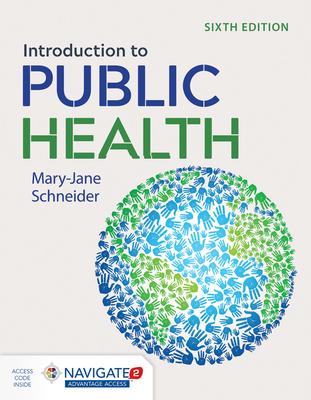 Introduction To Public Health - Schneider, Mary-Jane