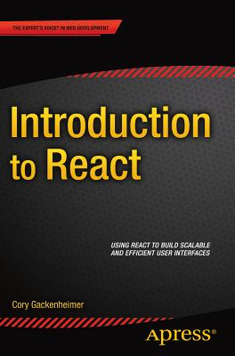Introduction to React - Gackenheimer, Cory