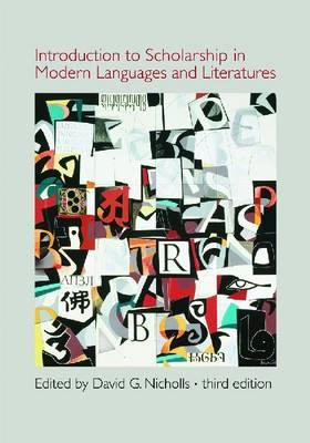 Introduction to Scholarship in Modern Languages and Literatures - Nicholls, David G. (Editor)
