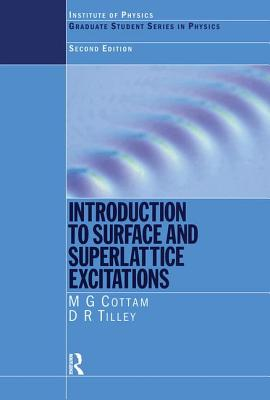 Introduction to Surface and Superlattice Excitations, Second Edition - Cottam, Michael G